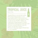 Tropical Juice, Dutch Bargain