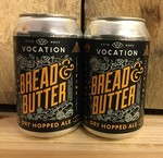 Bread & Butter, Vocation